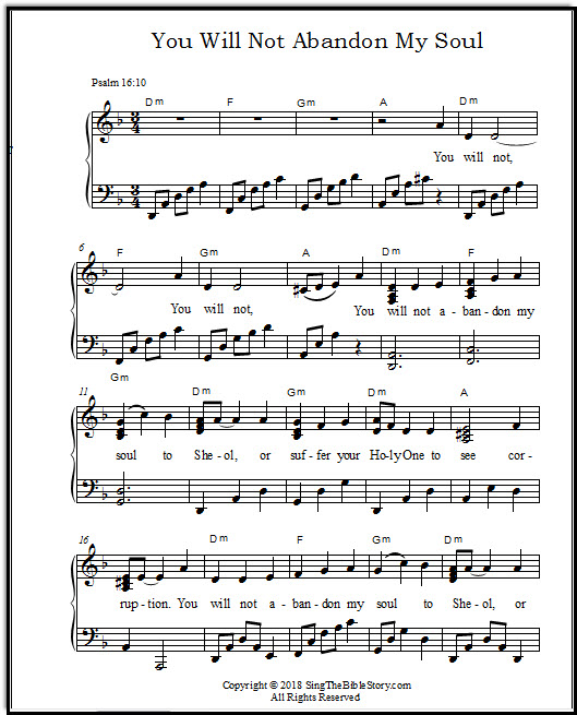 Based on Psalm 16:10, God's promise not to abandon us - and His Son, the Messiah.  This is a Bible verse song with a beautiful melody and a lovely piano arrangement.